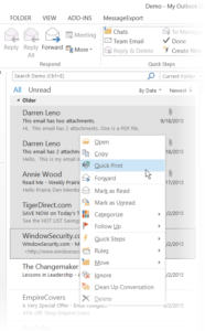 "Screen shot of Outlook 2013, with multiple emails selected, and the right click menu showing ""Quick Print."""